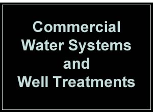 commercial water treatments and well treatments